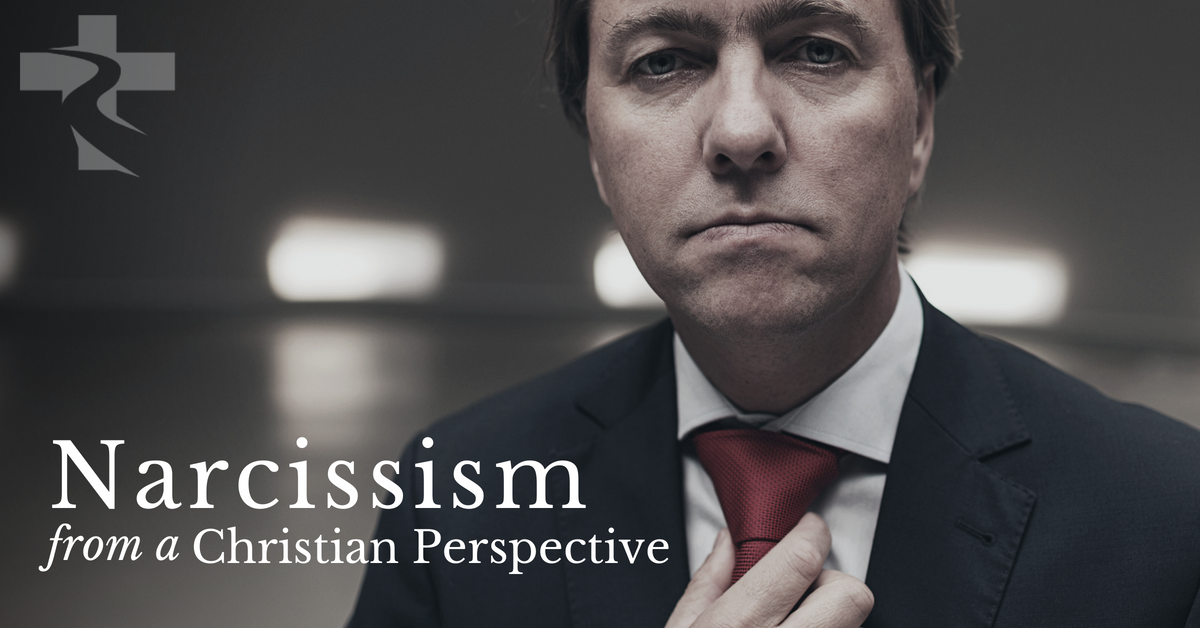 Narcissism and Narcissistic Personality Disorder | Christian