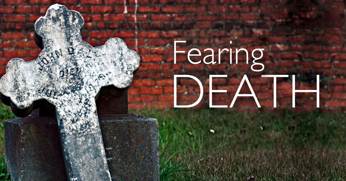 how to deal with the fear of death